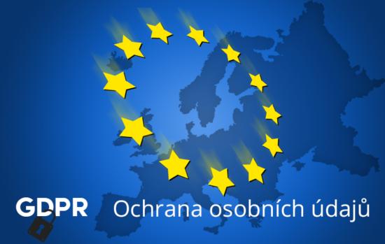 General Data Protection Regulation - Ochrana osobních údajů